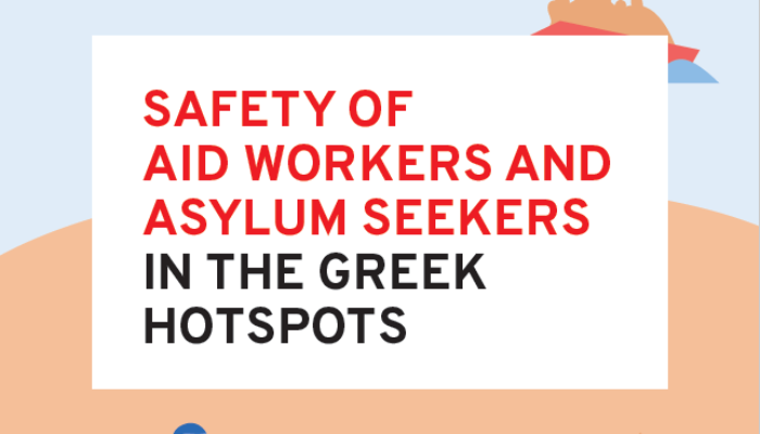 Flyer Safety of Aid Workers and Asylum Seekers in the Greek Hotspots 1