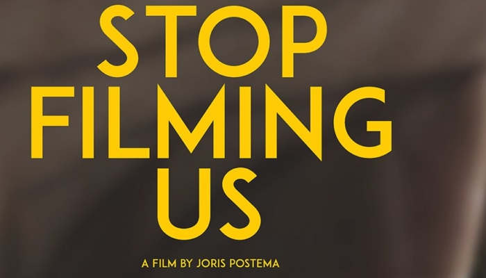 Stop Filming Us - Film screening and discussion with director Joris Postema